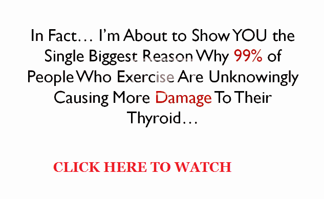 Hypothyroidism Exercise