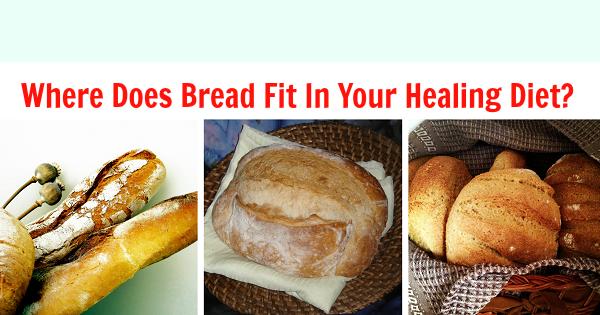 Bread in the healing diet