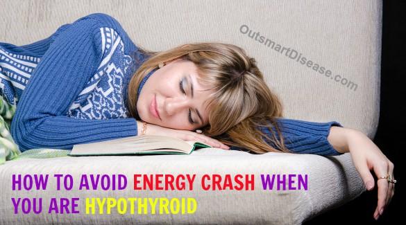 Energy Crash and thyroid