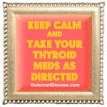 Take thyroid meds