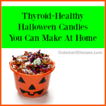 Thyroid Friendly Halloween Candies
