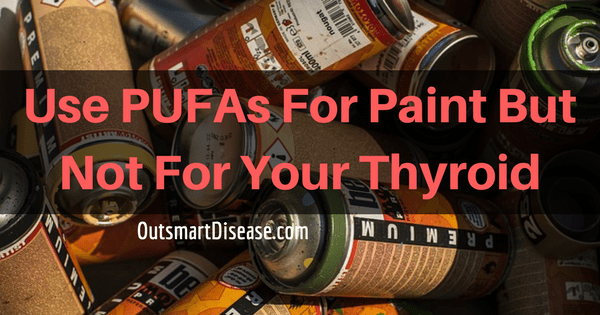 PUFAs And Thyroid